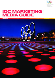 IOC marketing : media guide : Beijing 2008 / International Olympic Committee | Comité international olympique. Département du marketing