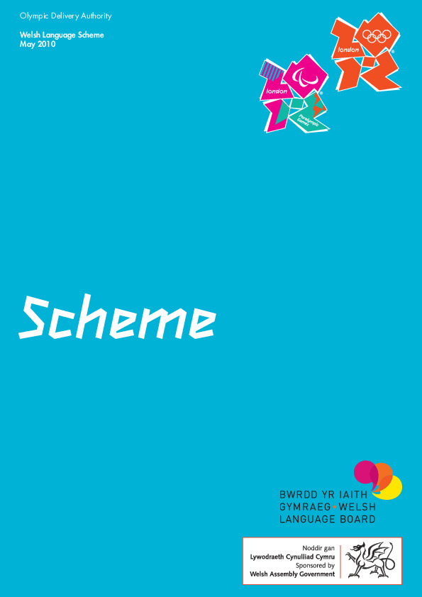Welsh language scheme : May 2010 / Olympic Delivery Authority | Olympic Delivery Authority (London)
