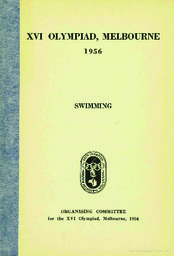XVI Olympiad, Melbourne 1956 / Organising Committee for the XVI Olympiad, Melbourne, 1956 | Summer Olympic Games. Organizing Committee. 16, 1956, Melbourne
