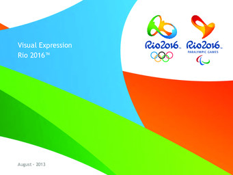 Visual expression Rio 2016 / Organising Committee for the Olympic and Paralympic Games in Rio in 2016 | Summer Olympic Games. Organizing Committee. 31, 2016, Rio de Janeiro