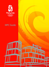 MPC guide : Beijing 2008 / Beijing Organizing Committee for the Games of the XXIX Olympiad | Summer Olympic Games. Organizing Committee. 29, 2008, Beijing