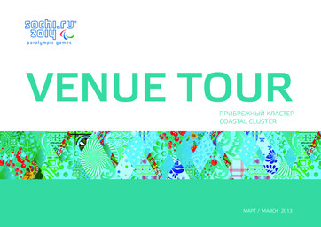 Venue tour : Paralympic Games / Organizing Committee of XXII Olympic Winter Games and XI Paralympic Winter Games in Sochi | Olympic Winter Games. Organizing Committee. 22, 2014, Sochi