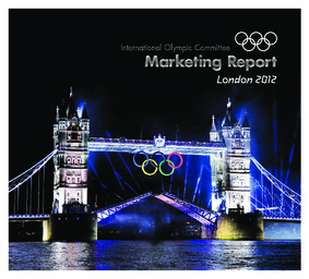 Marketing report : London 2012 / International Olympic Committee | International Olympic Committee