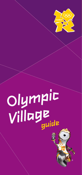 Guide du village olympique : London = Olympic village guide : London / The London Organising Committee of the Olympic Games and Paralympic Games | Jeux olympiques d'été. Comité d'organisation. 30, 2012, London