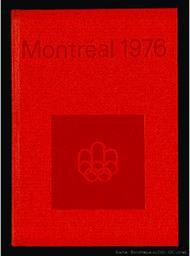 Montreal 1976 : Games of the XXI Olympiad Montreal 1976 : official report / [ed. COJO 76] | Jeux olympiques d'été. Comité d'organisation. 21, 1976, Montréal