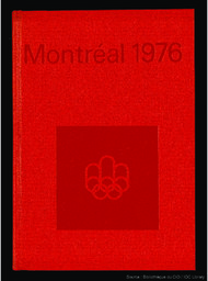 Montreal 1976 : Games of the XXI Olympiad Montreal 1976 : official report / [ed. COJO 76]   Summer Olympic Games. Organizing Committee. 21, 1976, Montréal