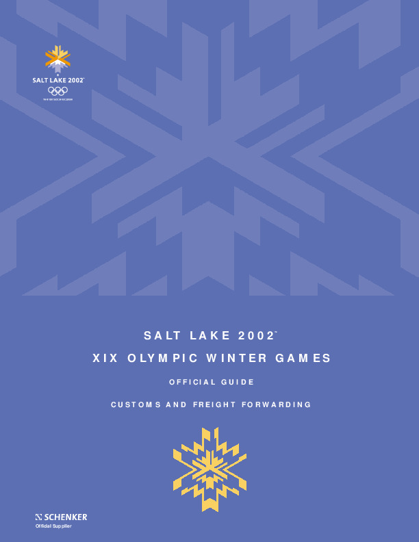 Customs and freight forwarding : official guide : Salt Lake 2002, XIX Olympic Winter Games = Dédouanement et expédition du fret : guide officiel : Salt Lake 2002, Jeux olympiques d'hiver / [SLOC] | Olympic Winter Games. Organizing Committee. 19, 2002, Salt Lake City