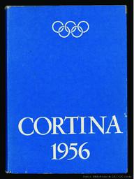 VII Giochi olimpici invernali, Cortina d'Ampezzo, 1956 = VII Olympic Winter Games, Cortina d'Ampezzo, 1956 / Comitato olimpico nazionale italiano | Comitato olimpico nazionale italiano