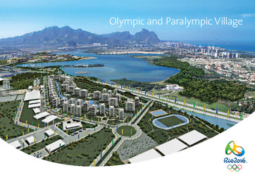 Olympic and Paralympic village : Rio 2016 / Organizing Committee for the Olympic and Paralympic Games | Jeux olympiques d'été. Comité d'organisation. 31, 2016, Rio de Janeiro
