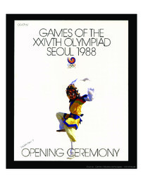 Games of the XXIVth Olympiad Seoul 1988 : opening ceremony, September 17 / publ. by Seoul Olympic Organizing Committee | Jeux olympiques d'été. Comité d'organisation. (24, 1988, Séoul)