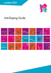 Anti-doping guide : London 2012 Paralympic Games / London Organising Committee of the Olympic Games and Paralympic Games Ltd ; International Paralympic Committee | Summer Olympic Games. Organizing Committee. 30, 2012, London