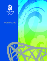 Media guide : Beijing 2008 / Beijing Organizing Committee for the Games of the XXIX Olympiad | Jeux olympiques d'été. Comité d'organisation. (29, 2008, Pékin)