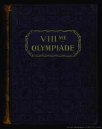 Les jeux de la VIIIe Olympiade : Paris 1924 : rapport officiel / Comité olympique français   Avé, A