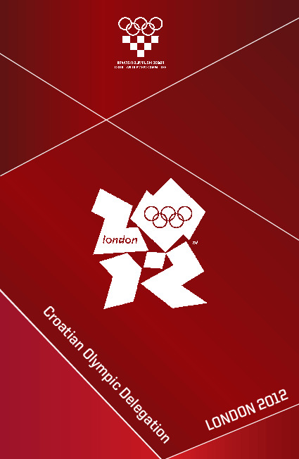 Croatian Olympic delegation : London 2012 / ed. Radica Jurkin ; Croatian Olympic Committee | Jurkin, Radica