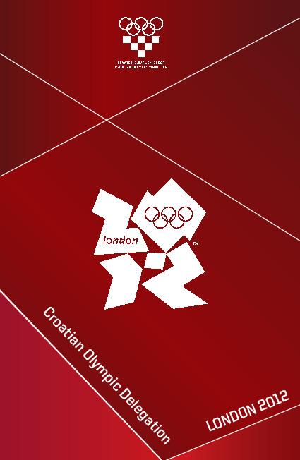 Croatian Olympic delegation : London 2012 / ed. Radica Jurkin ; Croatian Olympic Committee | Jurkin, Radica