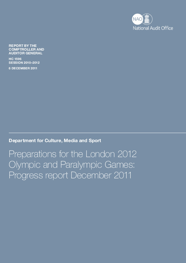 Preparations for the London 2012 Olympic and Paralympic Games : progress report : report by the Comptroller and auditor General / National Audit Office | Great Britain. National Audit Office