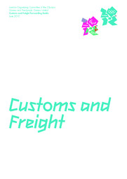 Customs and freight forwarding guide / London Organising Committee of the Olympic Games and Paralympic Games Limited | Jeux olympiques d'été. Comité d'organisation. 30, 2012, London