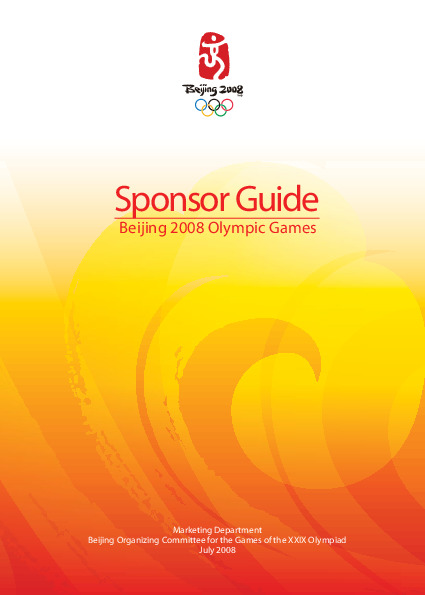 Sponsor guide : Beijing 2008 Olympic Games / Beijing Organizing Committee for the Games of the XXIX Olympiad | Jeux olympiques d'été. Comité d'organisation. 29, 2008, Pékin