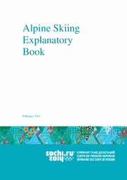 Explanatory books : Sochi 2014 / Organizing Committee of XXII Olympic Winter Games and XI Paralympic Winter Games 2014 in Sochi | Olympic Winter Games. Organizing Committee. 22, 2014, Sochi