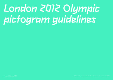 London 2012 Olympic pictogram guidelines / The London Organising Committee of the Olympic Games and Paralympic Games Ltd | Summer Olympic Games. Organizing Committee. 30, 2012, London