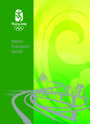 Media transport guide / Beijing Organizing Committee for the Games of the XXIX Olympiad | Jeux olympiques d'été. Comité d'organisation. (29, 2008, Pékin)