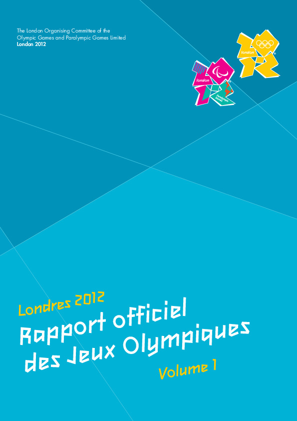 London 2012 Olympic Games : the official report / The London Organising Committee of the Olympic Games and Paralympic Games | Summer Olympic Games. Organizing Committee. 30, 2012, London