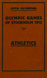 Olympic games of Stockholm, Sweden, 1912 : fifth olympiad : programme, rules and general regulations / Swedish Olympic Committee | Jeux olympiques d'été. Comité d'organisation. 5, 1912, Stockholm