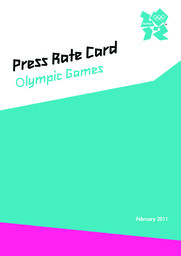 Press rate card : Olympic Games / The London Organising Committee of the Olympic Games and Paralympic Games Limited   Summer Olympic Games. Organizing Committee. 30, 2012, London