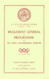 Règlement général et programme des IImes Jeux olympiques d'hiver / Comité olympique suisse ; Comité exécutif des IImes Jeux olympiques d'hiver | Comité olympique suisse