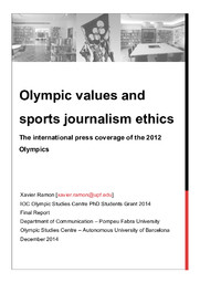 Olympic values and sports journalism ethics : the international press coverage of the 2012 Olympics / Xavier Ramon   Ramon, Xavier