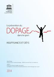La prévention du dopage dans le sport : insuffisances et défis / Patrick Trabal, Organisation des Nations Unies pour l'éducation, la science et la culture   Trabal, Patrick