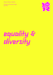 Equality and diversity strategy / Olympic Delivery Authority | Olympic Delivery Authority (London)