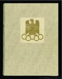 The XIth Olympic Games Berlin, 1936 : official report / by Organisationskomitee für die XI. Olympiade Berlin 1936 ; [ed. Friedrich Richter] | Richter, Friedrich