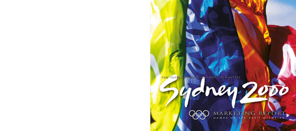 Sydney 2000 : games of the XXVII Olympiad : marketing report / the International Olympic Committee | International Olympic Committee. Marketing Department