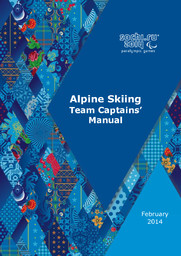 Team captains' manual : Sochi 2014 Paralympic Games / Organizing Committee of XXII Olympic Winter Games and XI Paralympic Winter Games 2014 in Sochi | Olympic Winter Games. Organizing Committee. 22, 2014, Sochi
