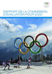 Rapport de la Commission d'évaluation pour 2022 / Comité international olympique | International Olympic Committee. Evaluation Commission for the 2022 Summer Olympic Games