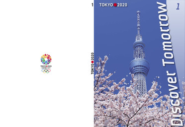 Tokyo 2020 : discover tomorrow / Tokyo 2020 Olympic Games Bid Committee   Tokyo 2020 Olympic Games Bid Committee
