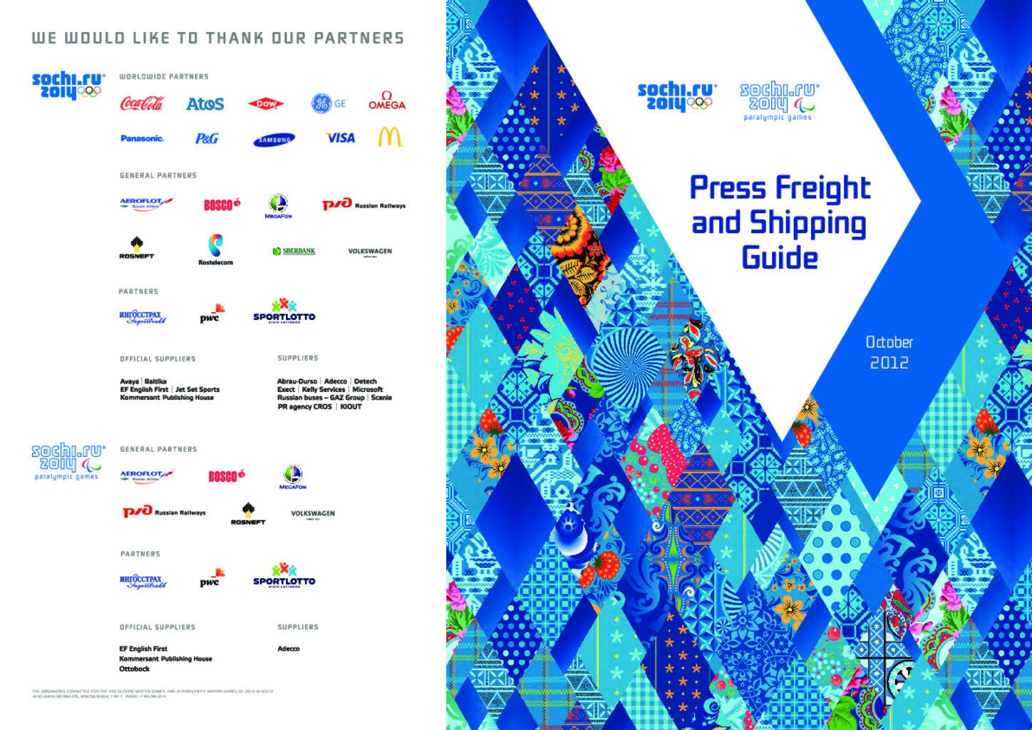 Press freight and shipping guide : Sochi 2014 / Organizing Committee of XXII Olympic Winter Games and XI Paralympic Winter Games of 2014 in Sochi | Olympic Winter Games. Organizing Committee. 22, 2014, Sochi