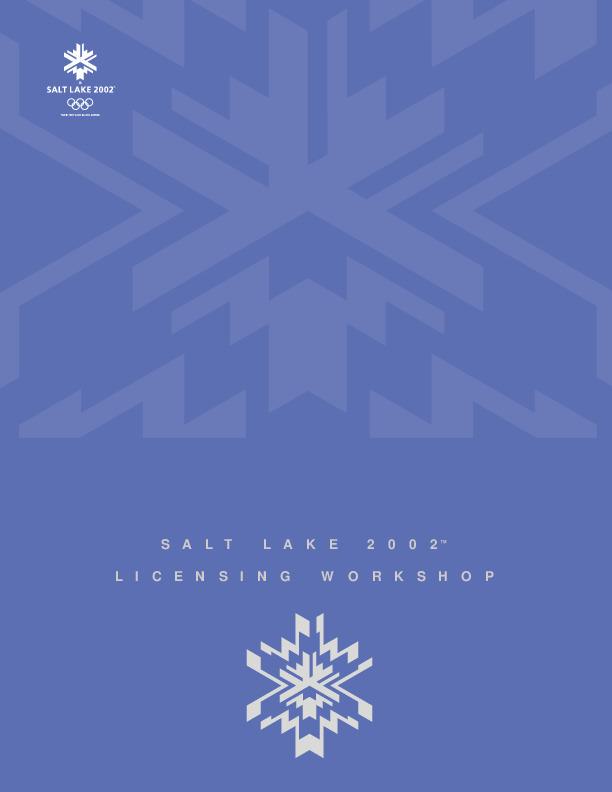 Licensing workshop : Salt Lake 2002 / Salt Lake 2002 | Olympic Winter Games. Organizing Committee. 19, 2002, Salt Lake City