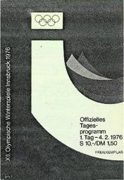 XII. olympische Winterspiele Innsbruck 1976 : offizielles Tagesprogramm / [Organisationskomitee für die XII. olympischen Winterspiele Innsbruck 1976] | Jeux olympiques d'hiver. Comité d'organisation. 12, 1976, Innsbruck