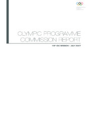 Olympic programme commission report : 119th IOC session : July 2007 / International Olympic Committee | International Olympic Committee. Olympic Programme Commission