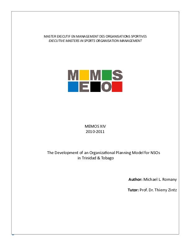 The development of an organizational planning model for NSOs in Trinidad & Tobago / Michael L. Romany ; tutor Thierry Zintz | Romany, Michael L.