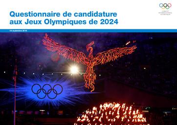 Questionnaire de candidature aux Jeux Olympiques de 2024 / Comité International Olympique | Comité international olympique