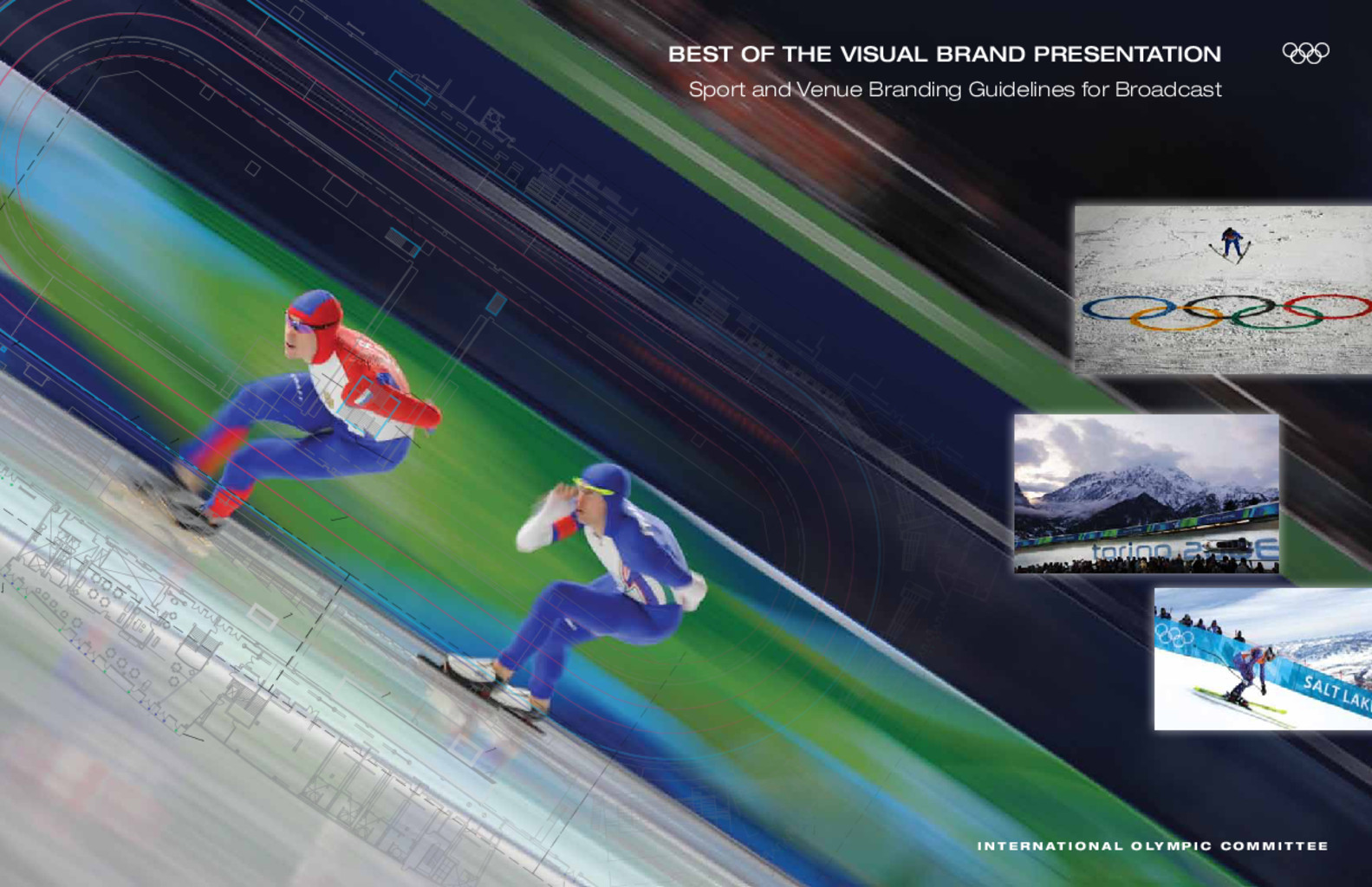 Best of the visual brand presentation : sport and venue branding guidelines for broadcast / International Olympic Committee | International Olympic Committee