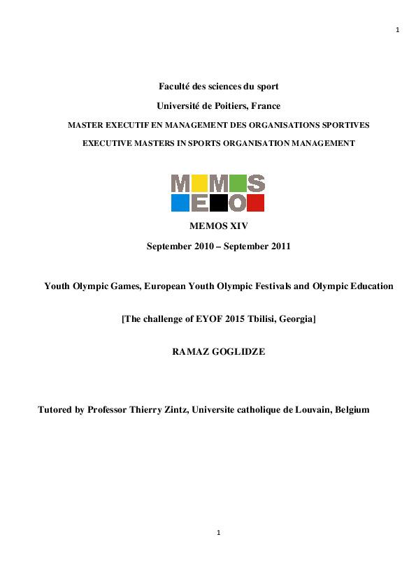 Youth Olympic Games, European Youth Olympic Festivals and Olympic education : the challenge of EYOF 2015 Tbilisi, Georgia / Ramaz Goglidze ; tutored by Thierry Zintz | Goglidze, Ramaz