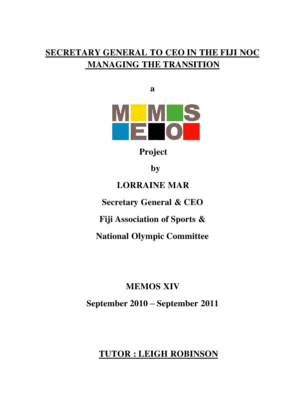 Secretary general to CEO in the FIJI NOC : managing the transition / by Lorraine Mar ; tutor Leigh Robinson | Robinson, Leigh