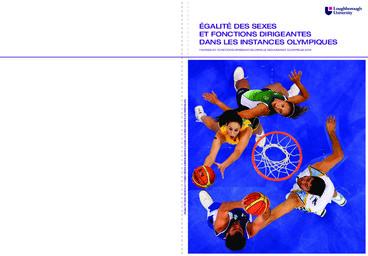 Egalité des sexes et fonctions dirigeantes dans les instances olympiques : femmes et fonctions dirigeantes dans le mouvement olympique 2010 / projet de recherche réal. à la demande de la commission femme et sport du CIO | Comité international olympique. Commission femme et sport