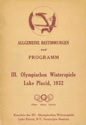 Allgemeine Bestimmungen und Program : III. Olympischen Winterspiele Lake Placid 1932, 4-13 Februar / Komitee der III. Olympischen Winterspiele Lake Placid, N Y, Vereinigte Staaten | Jeux olympiques d'hiver. Comité d'organisation. (3, 1932, Lake Placid)