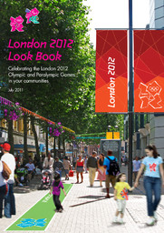 London 2012 look book : celebrating the London Olympic and Paralympic Games in your communities : July 2011 / London Organizing Committee for the Olympic and Paralympic Games | Jeux olympiques d'été. Comité d'organisation. (30, 2012, London)