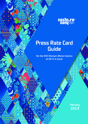 Press rate card guide for the XXII Olympic Winter Games of 2014 in Sochi / Organizing Committee of XXII Olympic Winter Games and XI Paralympic Winter Games 2014 in Sochi | Olympic Winter Games. Organizing Committee. 22, 2014, Sochi